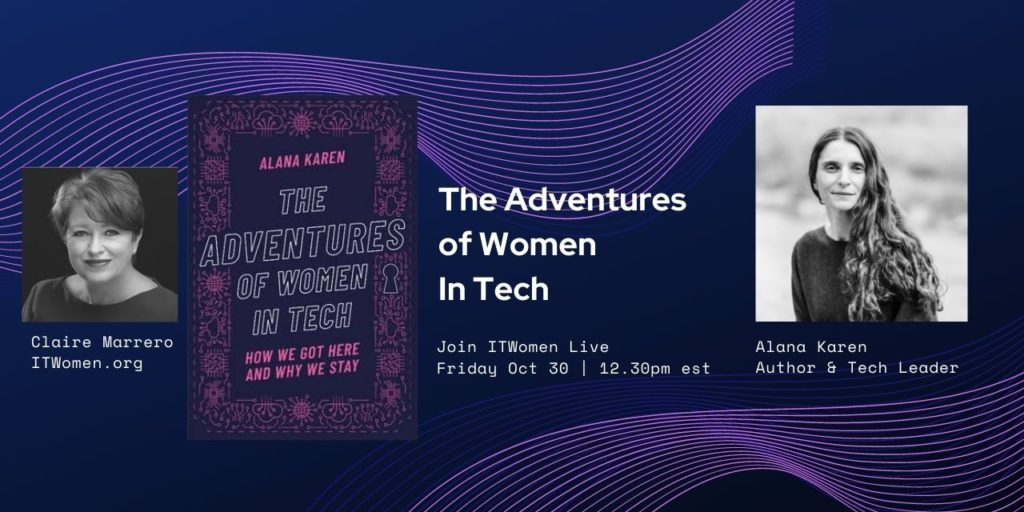 RSVP for Oct 30 Webinar with author Alana Karen, The Adventures of Women in Tech.
