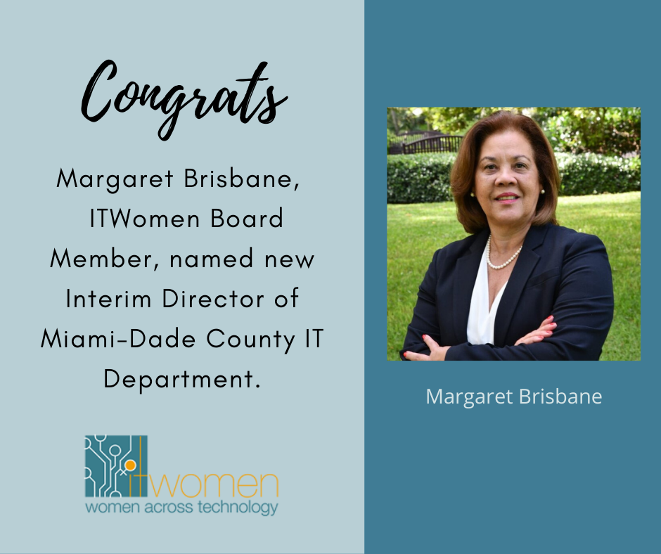 Congrats Margaret Brisbane promotion Interim Director Miami-Dade County IT Dept