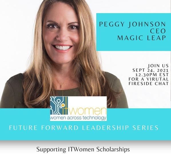 Peggy Johnson Magic Leap CEO,ITWomen Leadership Series